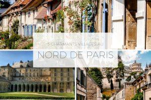 """Illustration de l'article """"5 charmants villages à découvrir au Nord-Ouest de Paris"""""""